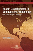 Recent Developments in Southeastern Archaeology