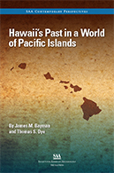 Hawaii's Past in a World of Pacific Islands